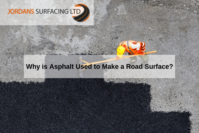 Why is Asphalt Used to Make a Road Surface