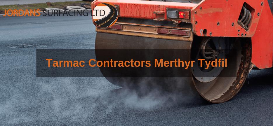 Tarmac Contractors Merthyr Tydfil