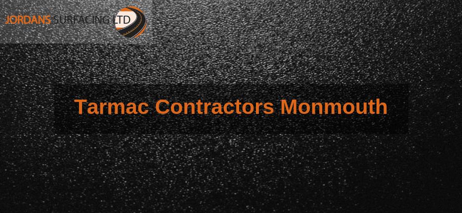 Tarmac Contractors Monmouth