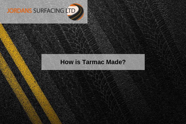 How is Tarmac Made