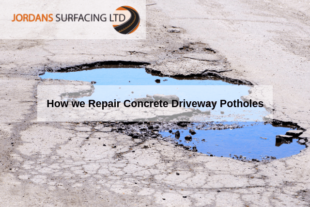 How we Repair Concrete Driveway Potholes