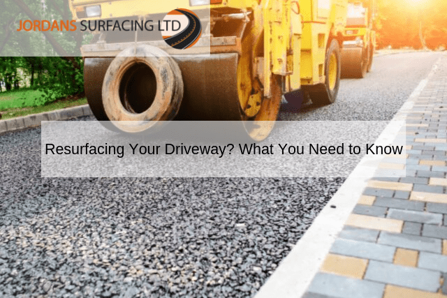 Resurfacing Your Driveway_ What You Need to Know