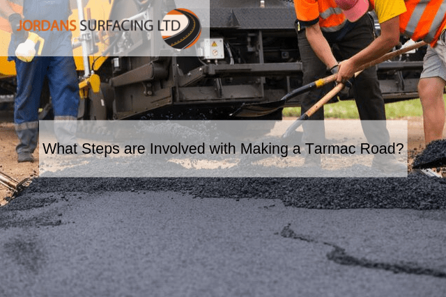 What Steps are Involved with Making a Tarmac Road_