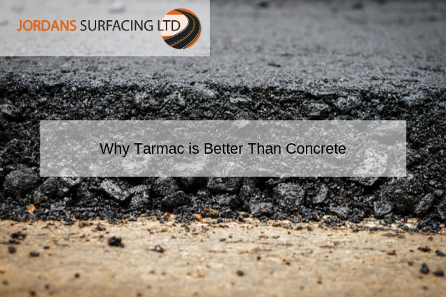 Why Tarmac is Better Than Concrete