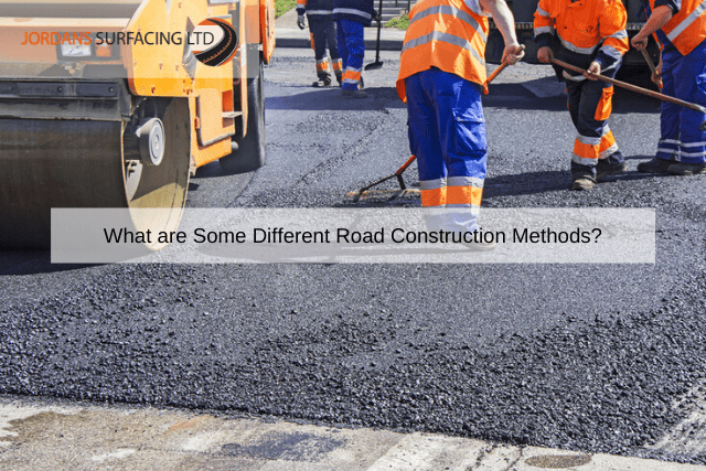 What are Some Different Road Construction Methods