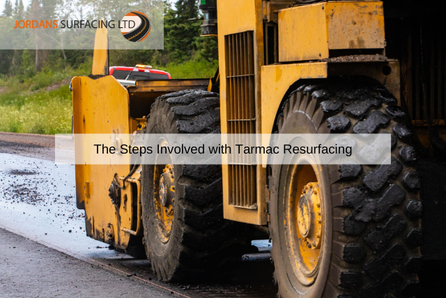 The Steps Involved with Tarmac Resurfacing