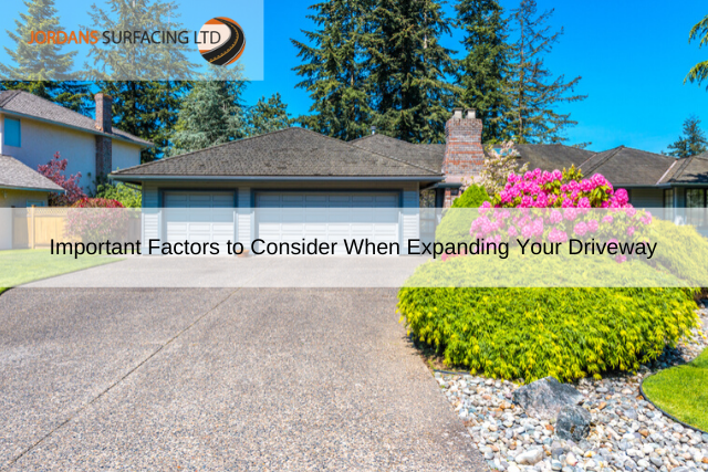 Important Factors to Consider When Expanding Your Driveway