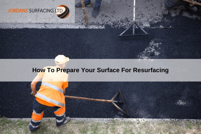 How To Prepare Your Surface For Resurfacing