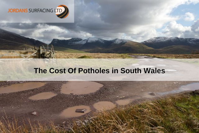 The Cost Of Potholes in South Wales