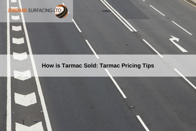 How is Tarmac Sold_ Tarmac Pricing Tips