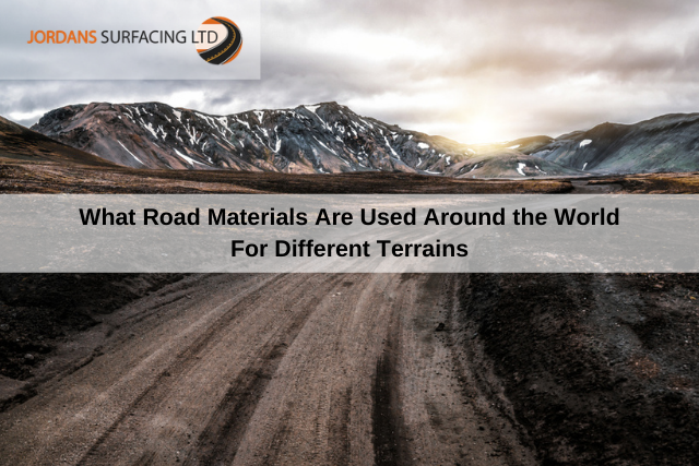 What Road Materials Are Used Around the World For Different Terrains