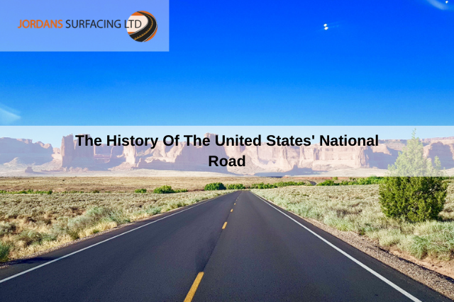 The History Of The United States' National Road