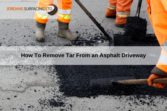 How To Remove Tar From an Asphalt Driveway