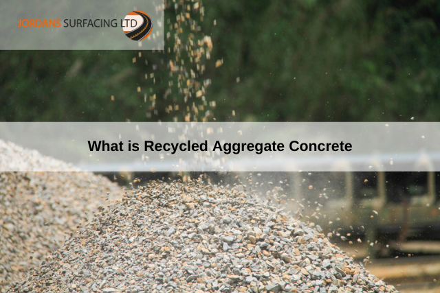 What is Recycled Aggregate Concrete