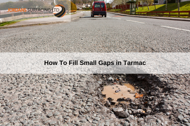 How To Fill Small Gaps in Tarmac