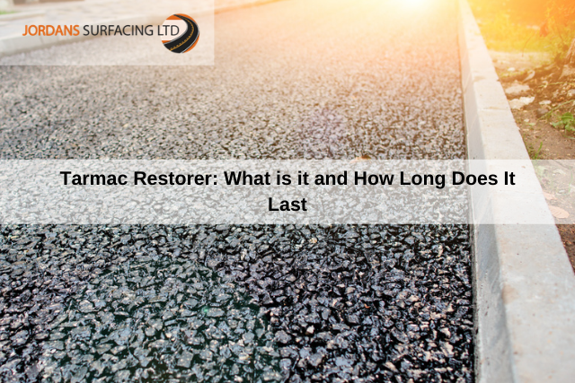 Tarmac Restorer What is it and How Long Does It Last